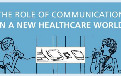 The Role of Communication in a New Healthcare World