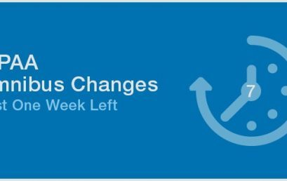 HIPAA Omnibus Changes – Just One Week Left